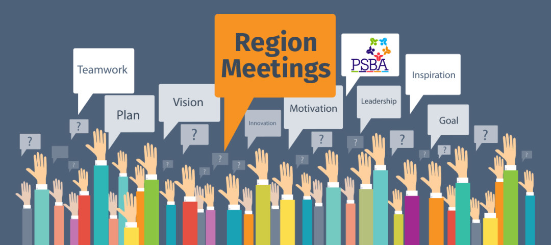 PSBA Region meetings