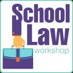school law workshop