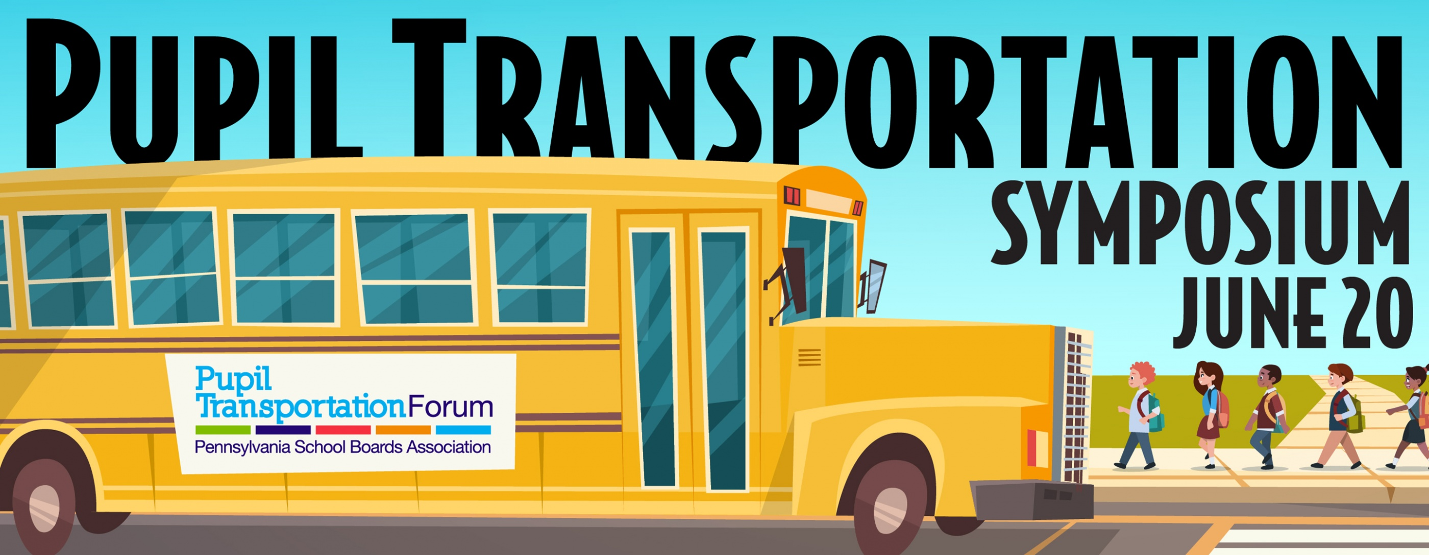 Pupil Transportation Symposium, June 20
