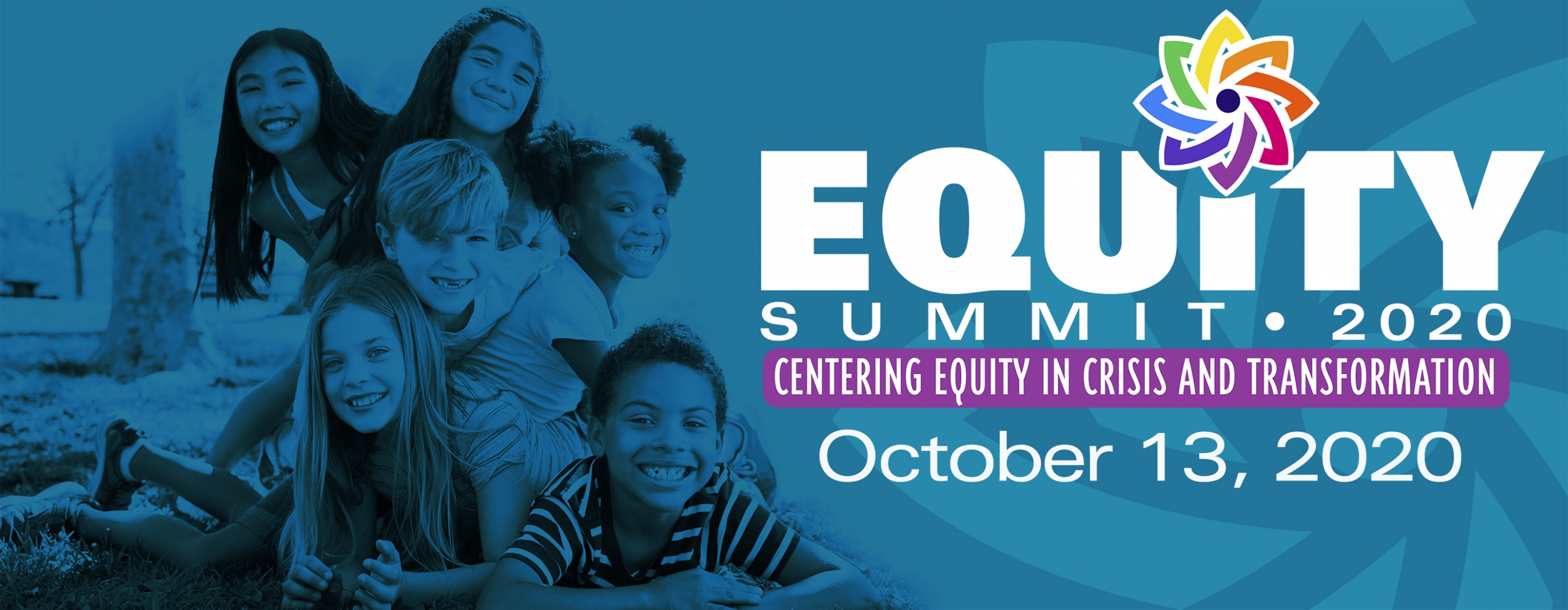 2020 Equity Summit: Centering Equity in Crisis and Transformation