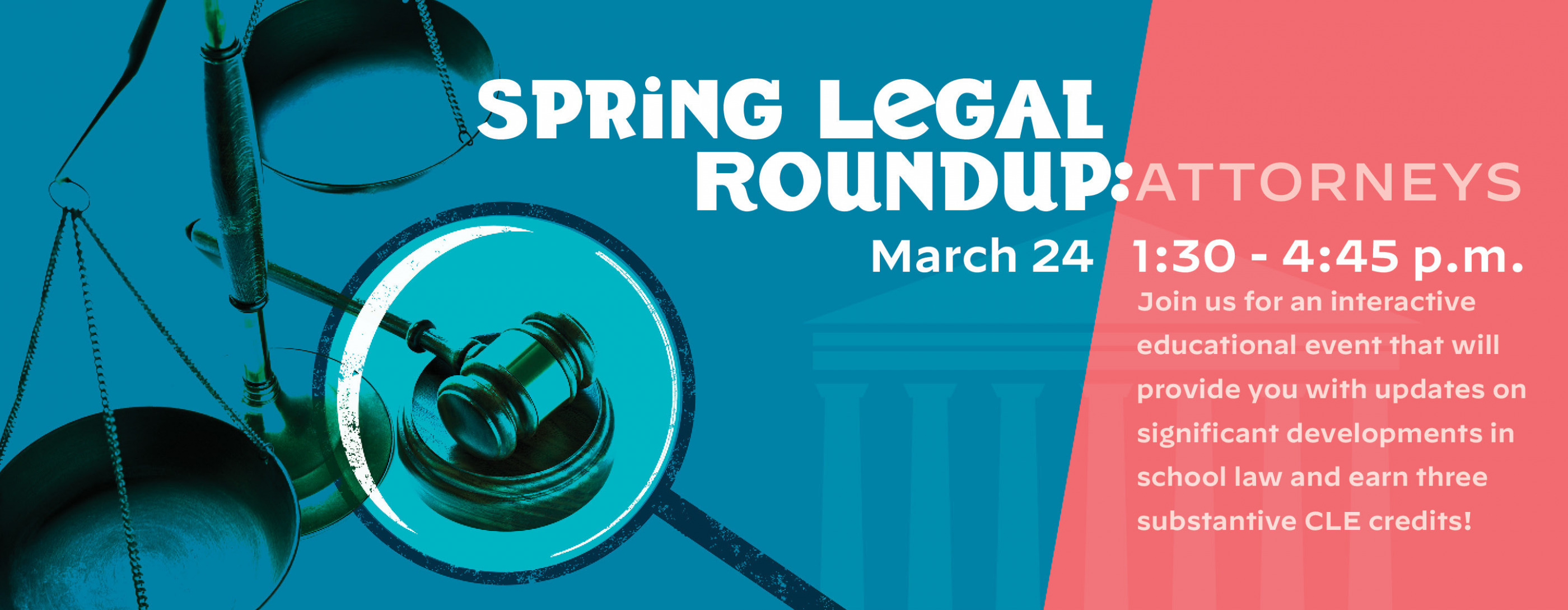 Spring Legal Roundup: Attorneys