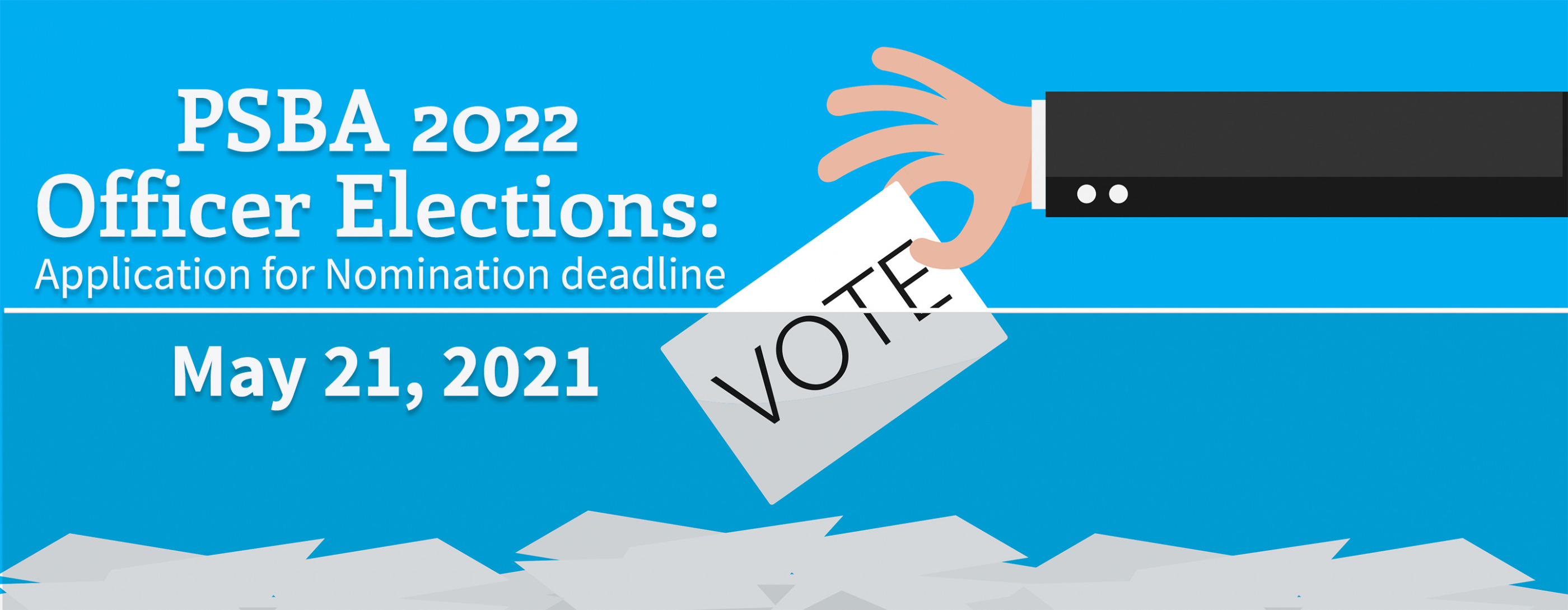 Call for nominations: PSBA Officer Elections